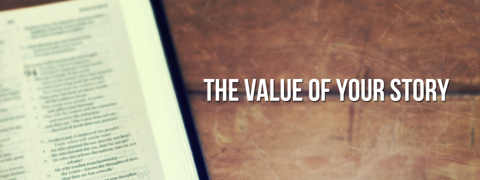 The Value of Your Story