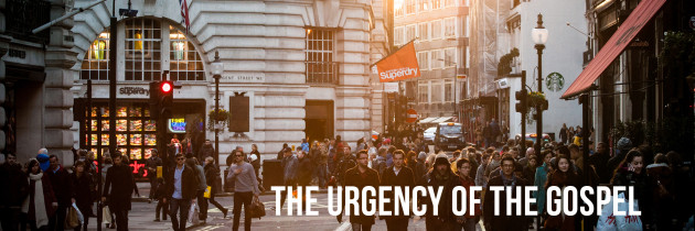 The Urgency of the Gospel